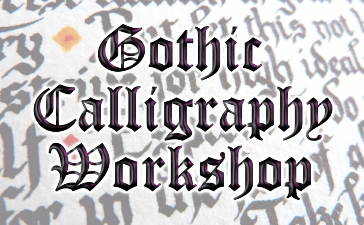 Gothic calligraphy lfe library arts